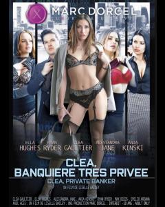 CLÉA, PRIVATE BANKER, Erootilised filmid, Marc Dorcel